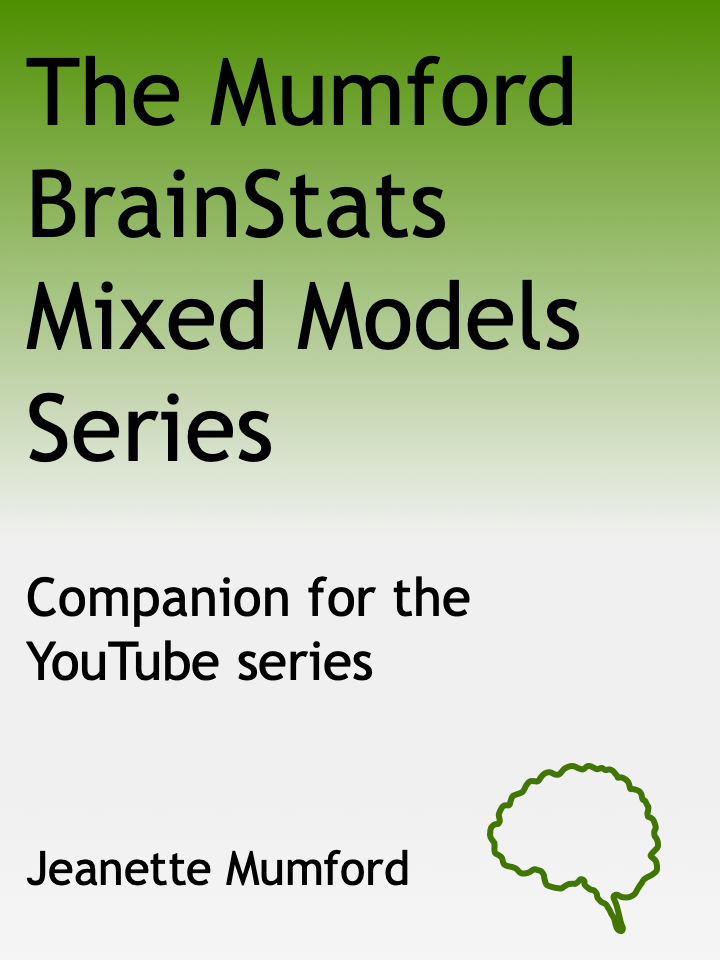 The MumfordBrainStats Mixed Models Series: Companion for the YouTube series